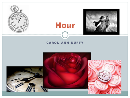 Hour by Carol Ann Duffy PowerPoint