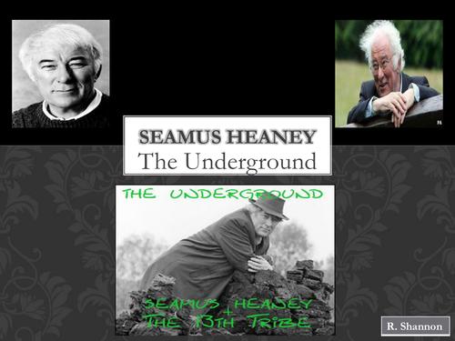 Seamus Heaney Powerpoint on The Underground
