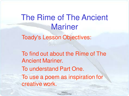 Rime Of the Ancient Mariner full PP lesson 1