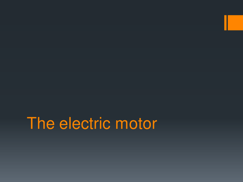 The electric motor powerpoint by hanmphillips | Teaching