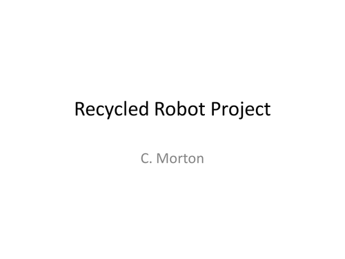 Recycled Materials Robot
