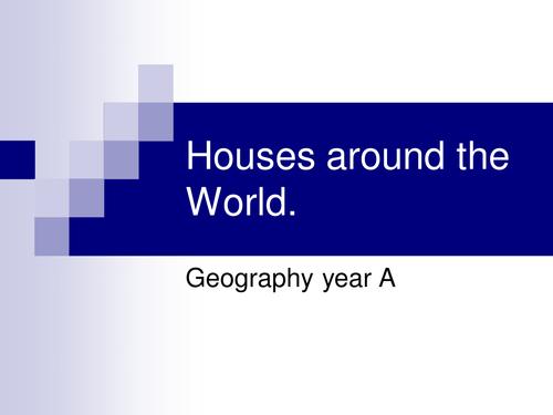 houses around the world.