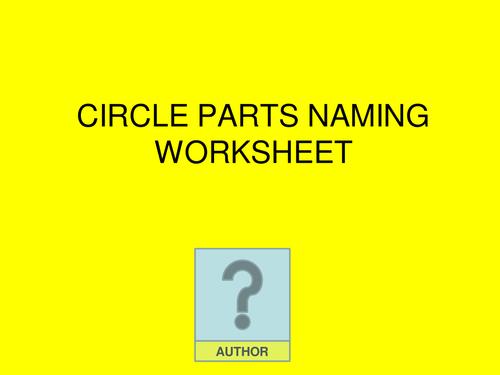 Circle parts naming worksheet by mistrym03 Teaching Resources TES – Parts of a Circle Worksheet