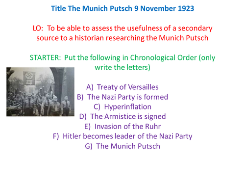 was the munich putsch a total The munich putsch 1923 the next day, 9 november 1923, hitler and his nazis went into munich on what they thought would be a triumphal march to take power.