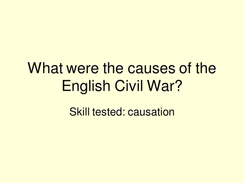 causes of the english civil war essays Each of these essay topics will cover subject matter on the english civil war cause & effect paper english civil war essay topics related study materials.