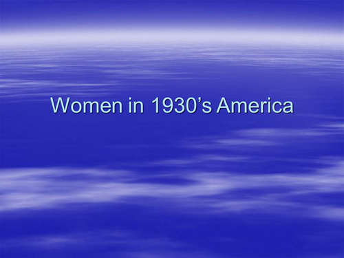 The role of women in 1930's America