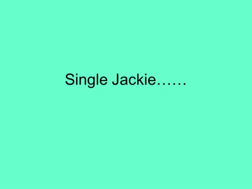 Single Jackie