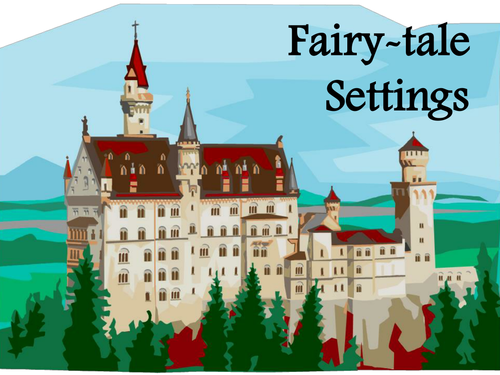 Introduction to fairy tales by raffo32 teaching resources tes fairy tale settings pronofoot35fo Image collections