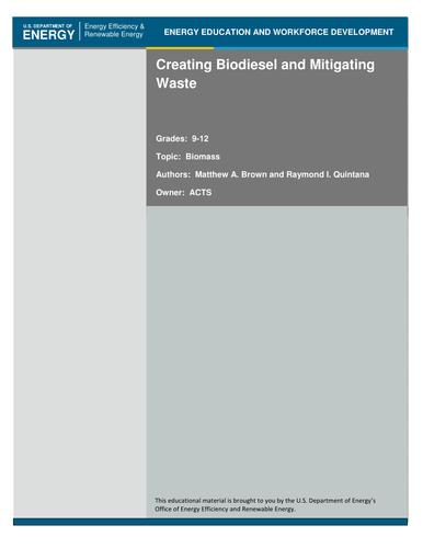Creating Biodiesel & Mitigating Waste