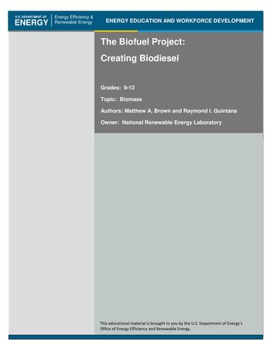 The Biofuel Project: Creating Bio-diesel