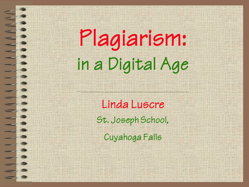 Dealing with Plagiarism in Writing &Presentations