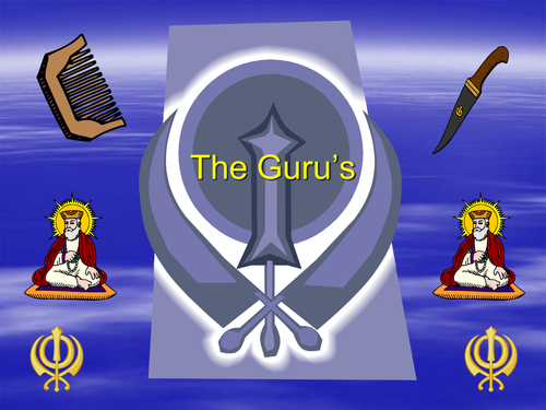 Sikhs and the Ten Gurus by theblinggirl - Teaching Resources - Tes