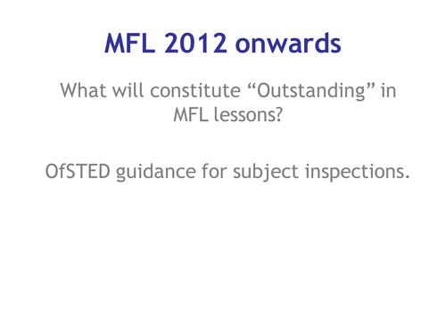 What OFSTED want to see in MFL from 2012