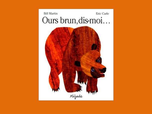 Ours brun dis-moi (Brown bear, brown bear)