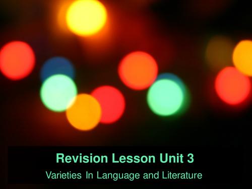 English Language and Literature GCE Unit3 Revision