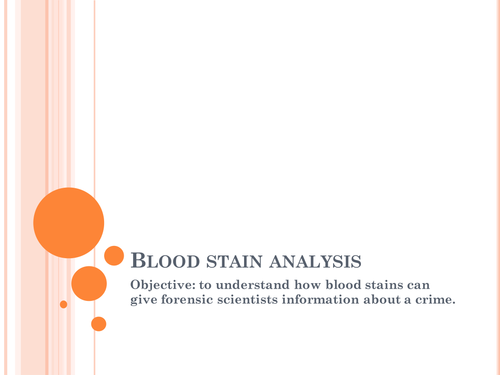 Blood stain analysis for Btec level 2 forensics