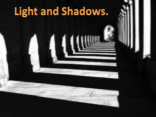Light and Shadows unit PowerPoint