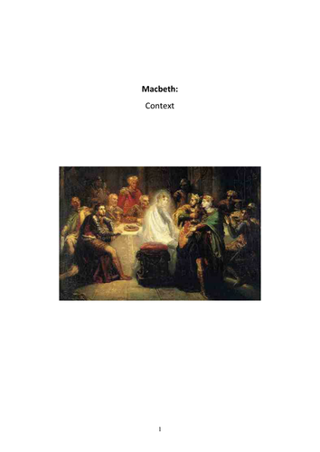 Macbeth Context Booklet: Printable For Your Class