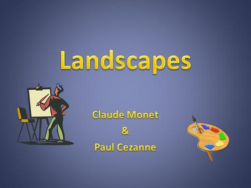 Landscapes - Monet & Cezanne