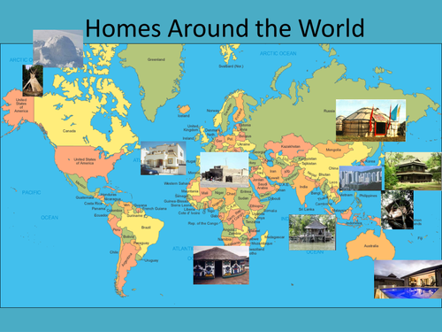 homes around the world by racheljeynes teaching