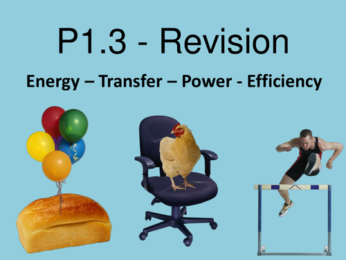 AQA P1 (1.3) Revision Powerpoint.