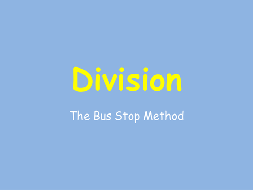 Division- Bus stop method