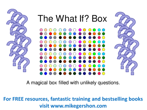 The What If...? Box