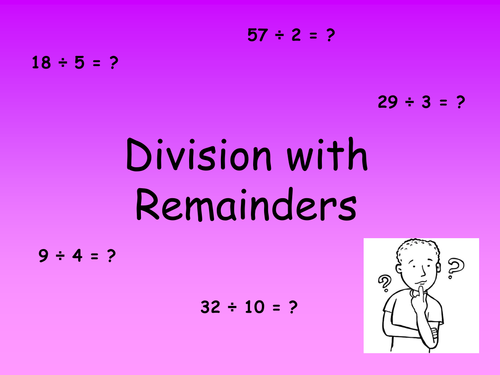 Division with remainders powerpoint & worksheets by elasticbandy ...