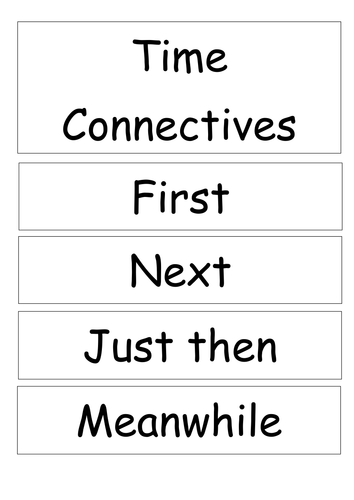 Time Connectives by MissEHill - Teaching Resources - TES