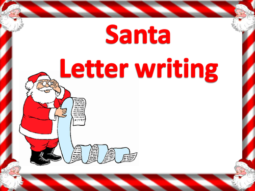 persuasive santa letter writing by studenth teaching resources tes