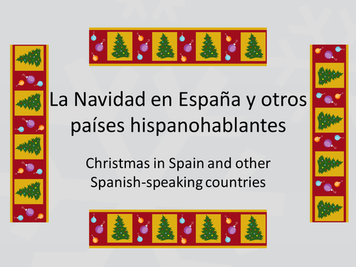 Christmas in Spain and other Spanish-speaking coun