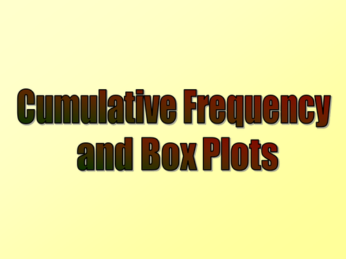 Cumulative Frequency and Box Plots lessons