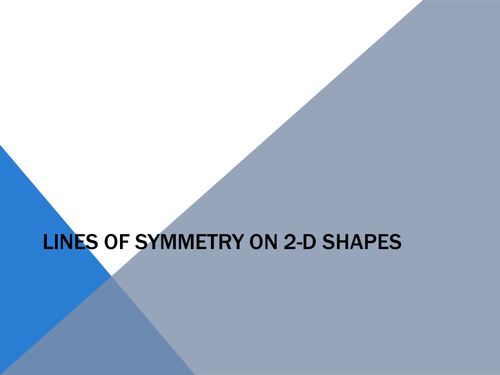 Drawing Lines Of Symmetry Worksheet Ks : Lines of symmetry 2d shapes by gepocock teaching resources tes