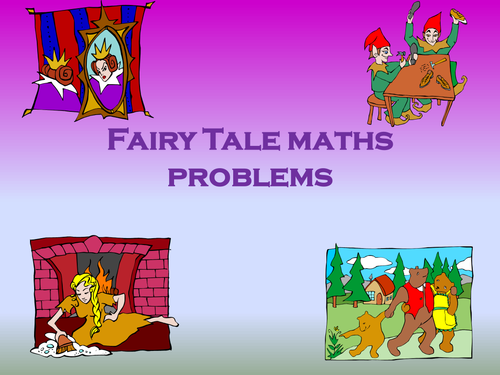 Fairy tale maths problems