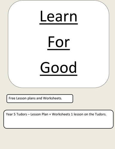 Tudors - Lesson Plan + Worksheets