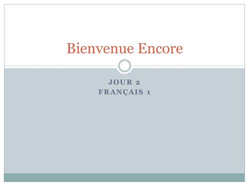 Bienvenue Encore