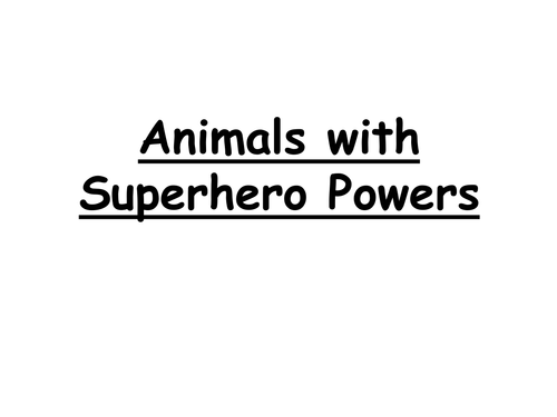 Animals with super powers