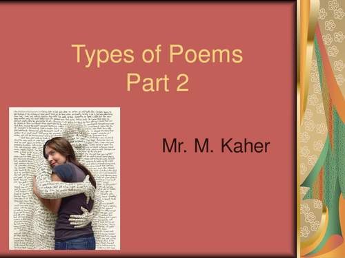 Types of Poems: Poetic forms for KS3