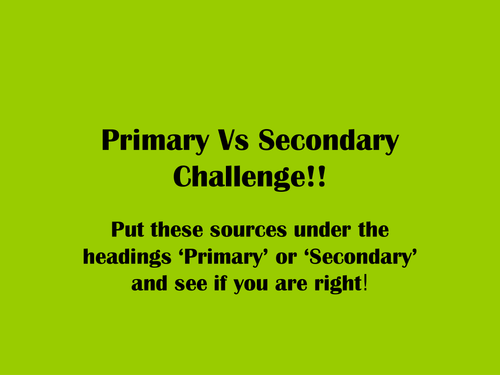 Defining Primary and Secondary Sources by rachaelcc - Teaching ...