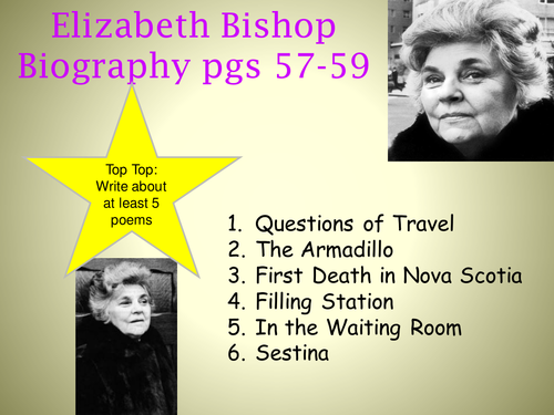 sestina elizabeth bishop essay 2013, lc higher bishop s carefully judged use of language aids the reader to uncover the intensity of feeling in her poetry while studying elizabeth.