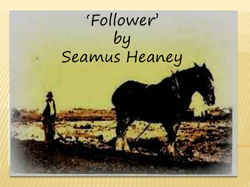 Follower seamus heaney essay