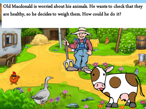 Old Macdonald <em>weighs</em> his animals