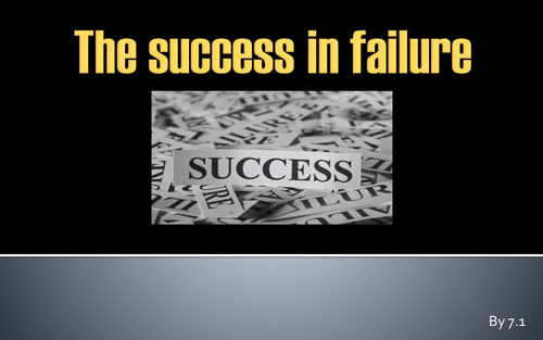 The Success in Failure; assembly