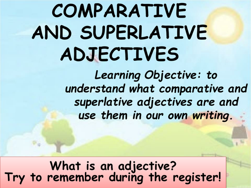 Comparative and Superlative Adjectives by farihahalam - Teaching ...