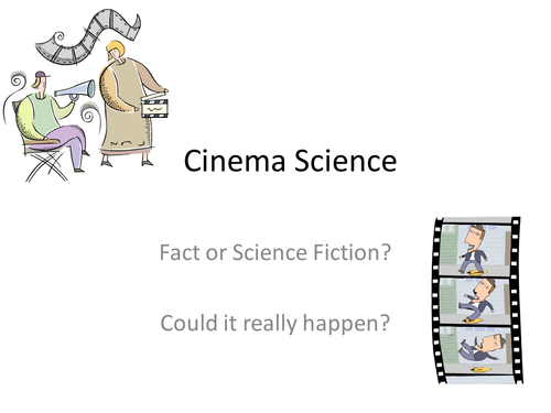 Cinema Science - Could it really happen?