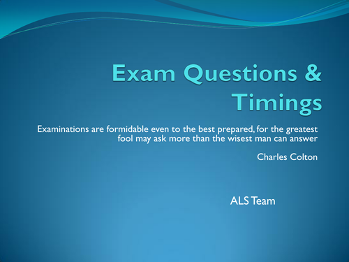 Exam Preparation 3: Exam Questions and Timing