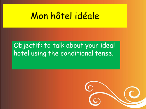 French: Expo 3 Module 5 Ideal hotel