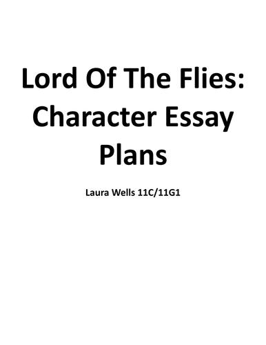 Lord Of The Flies: Character Essay Plans by Jelach