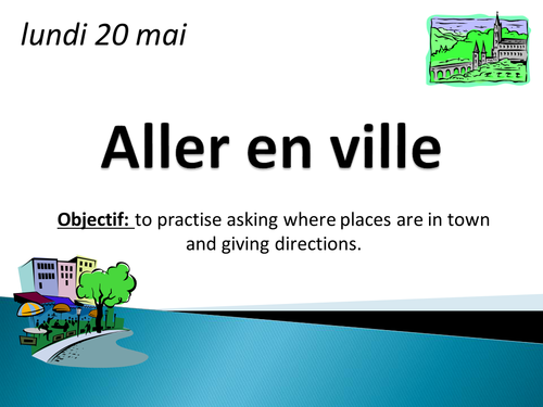 Go to Town - French places and prepositions