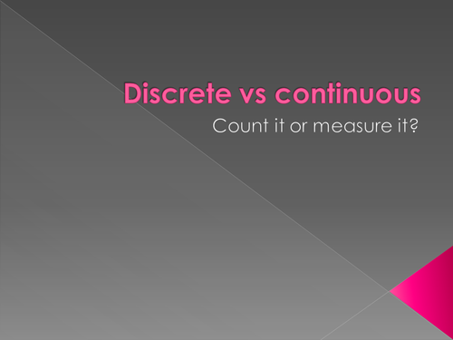 Types of data - discrete vs continuous